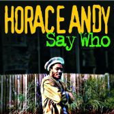 Horace Andy - Say Who (Kingston Sounds) LP
